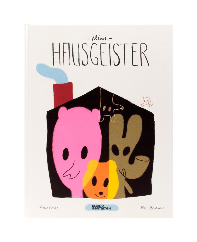 Kleine Hausgeister von Sonia Goldie & Marc Boutavant, Copyright Kleine Gestalten 2014