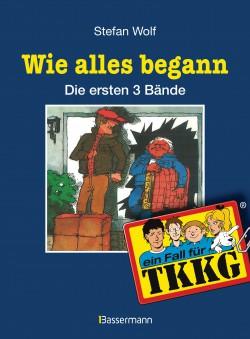 TKKG - Wie alles begann von Stefan Wolf
