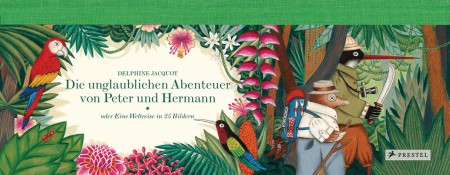 Die unglaublichen Abenteuer von Peter und Hermann von Delphine Jacquot