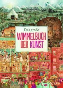 Das grosse Wimmelbuch der Kunst von Susanne Rebscher