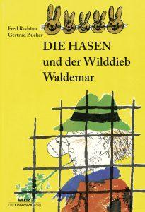 Rodiran_Die Hasen und der Wilddieb Waldemar_US_03.02.2016.indd