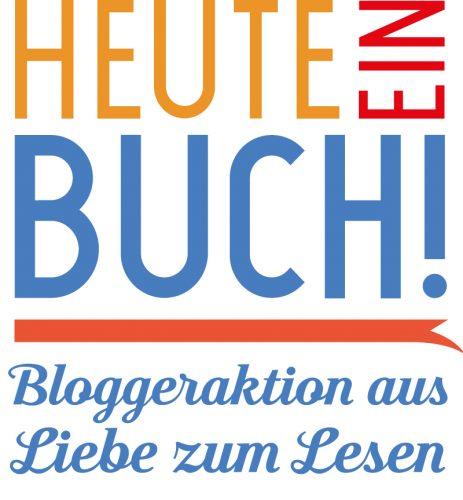 Heute ein Buch! - Bloggeraktion aus Liebe zum Lesen