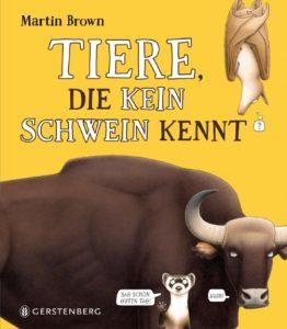 Sachbuch für Kinder: Tiere, die kein Schwein kennt