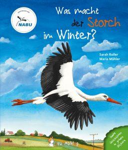 Was macht der Storch im Winter? Bilderbuch aus dem neunmalklug Verlag, hergestellt im Cradle-to-Cradle Verfahren