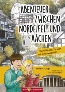 Kinderbuch von Miriam Schaps: Abenteuer zwischen Nordeifel und Aachen