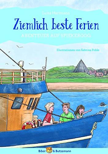Kinderbuch für die Ferien: Ziemlich beste Ferien - Abenteuer auf Spiekeroog