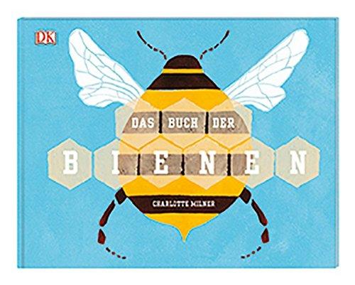 """Kinderbücher über Bienen: Sachbuch """"Das Buch der Bienen"""""""