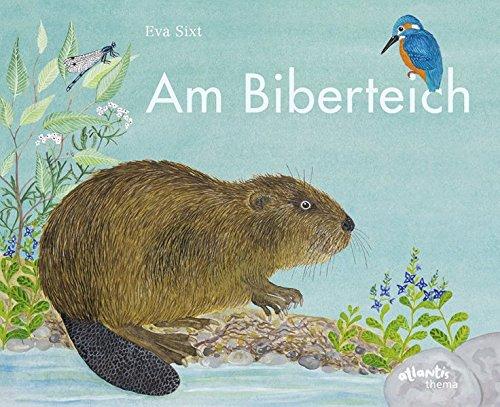 Bilderbuch: Am Biberteich
