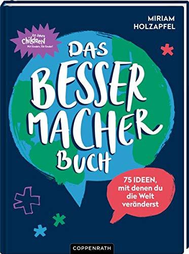 Buch für Kinder ab 8 Jahren: Das Bessermacher-Buch