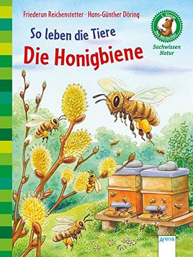 """Kinderbücher über Bienen: Erstlesebuch """"Die Honigbiene"""""""