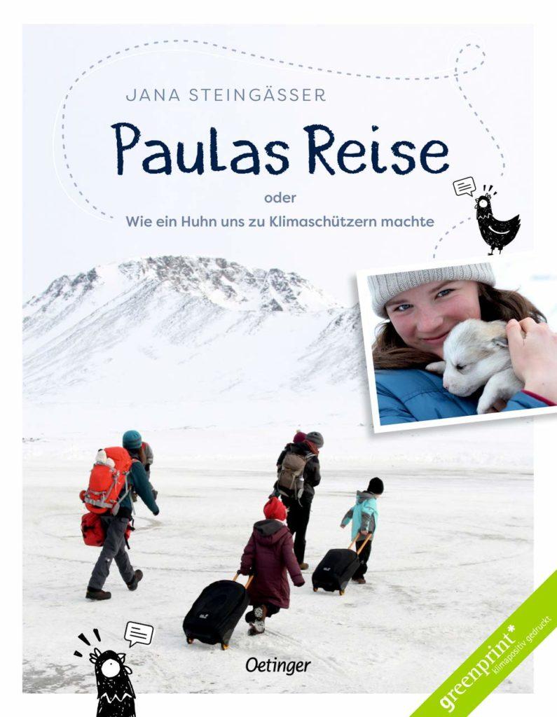 Kinderbuch zum Thema Klimawandel aus dem Oetinger Verlag: Paulas Reise