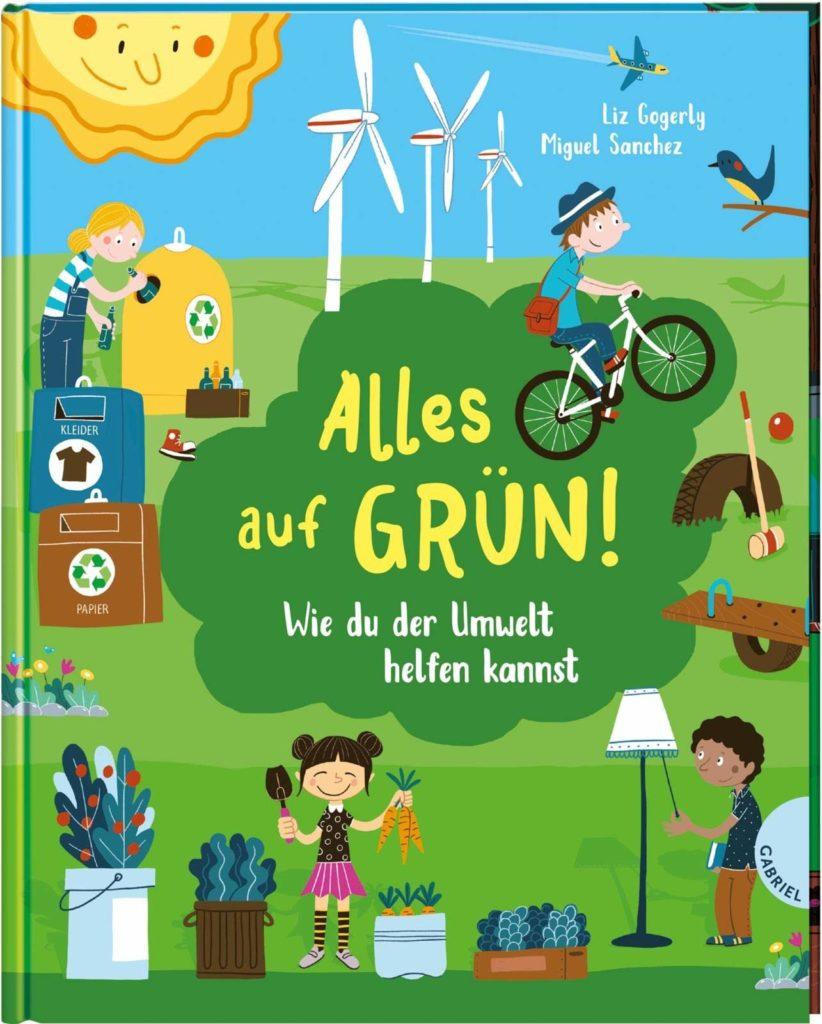 """Kindersachbuch: """"Alles auf Grün! Wie du der Umwelt helfen kannst"""""""