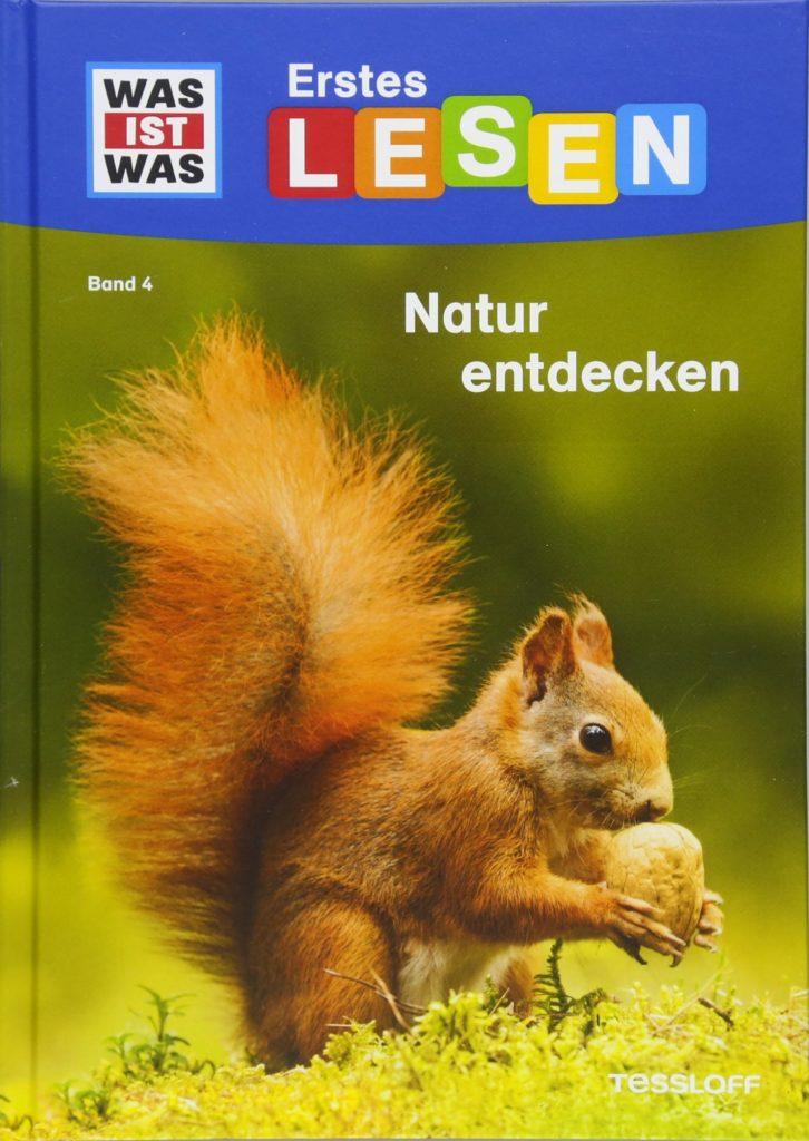 """Sachbuch für Erstleser: Natur entdecken aus der Reihe """"Erstes Lesen"""" von Was ist Was"""