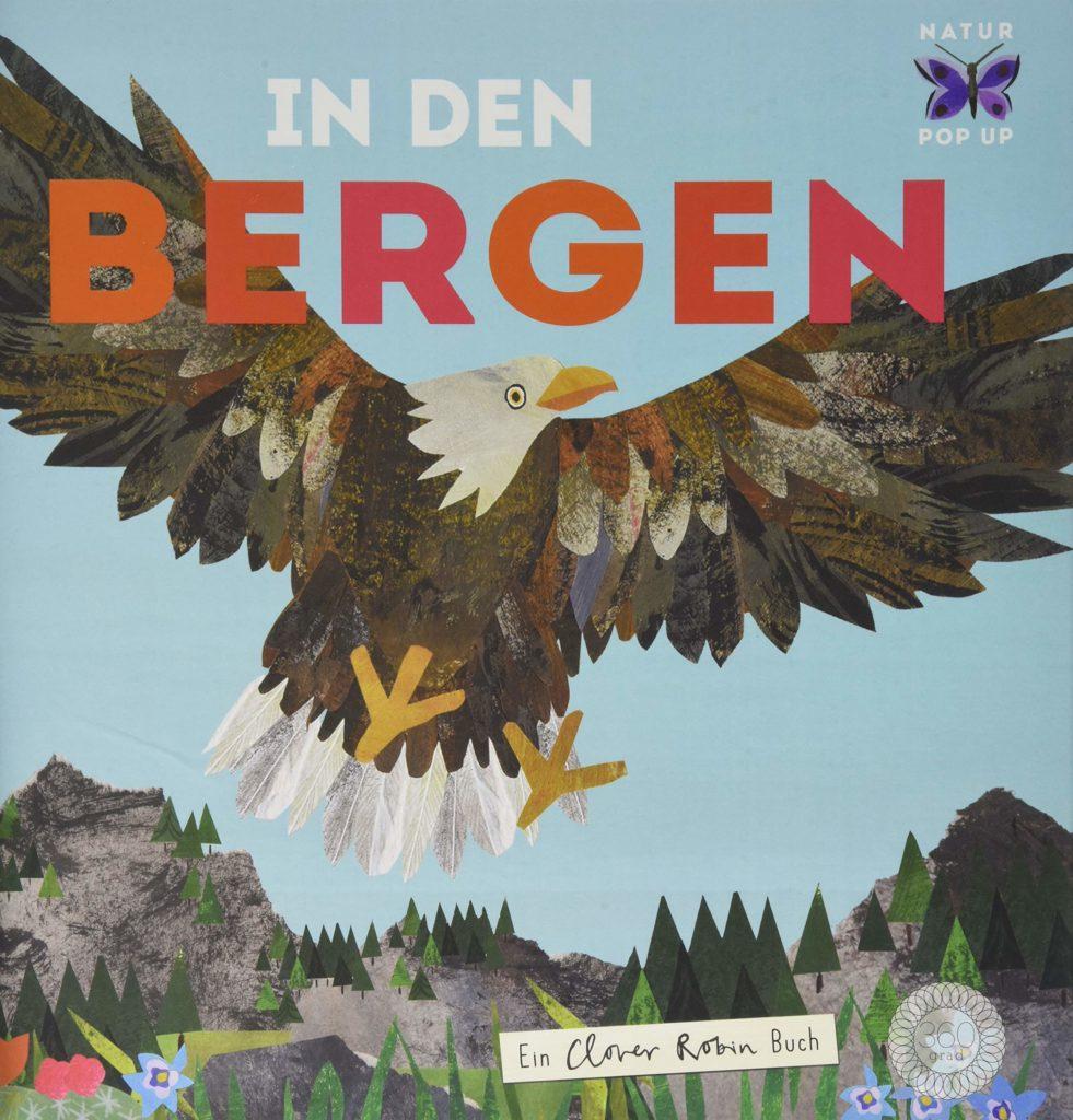 Pop-up-Bilderbuch zum Thema Natur: In den Bergen, 360 Grad Verlag