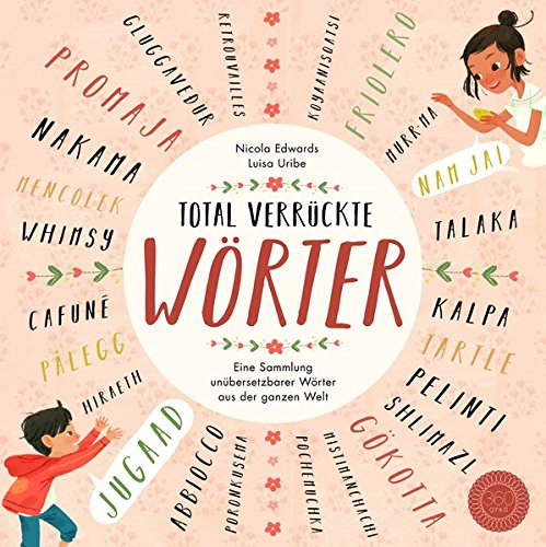 Kinderbuch aus dem 360 Grad Verlag: Total verrückte Wörter
