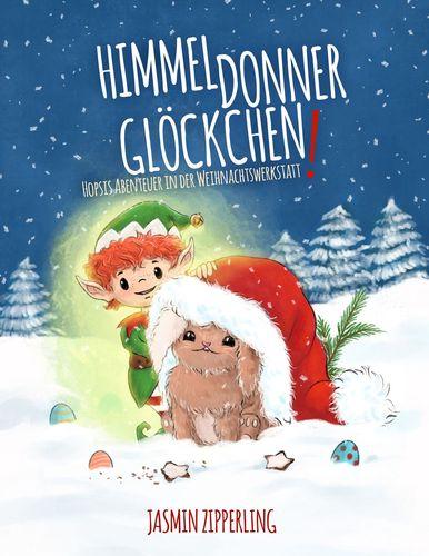 Kinderbuch Weihnachten: Himmeldonnerglöcken!