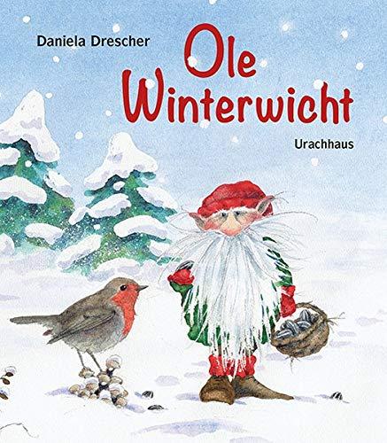 Ein Pappbilderbuch für kleine Kinder: Ole Winterwicht