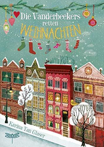 Kinderbuch mit 24 Kapiteln für die Adventszeit: Die Vanderbeekers retten Weihnachten