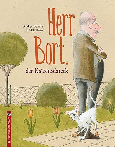 Bilderbuch für Kinder ab 3 Jahren: Herr Bort, der Katzenschreck