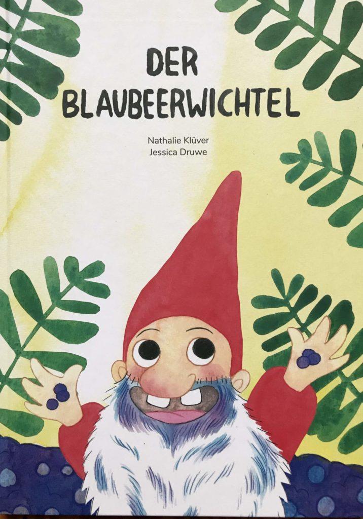 """Bilderbuch """"Der Blaubeerwichtel"""""""