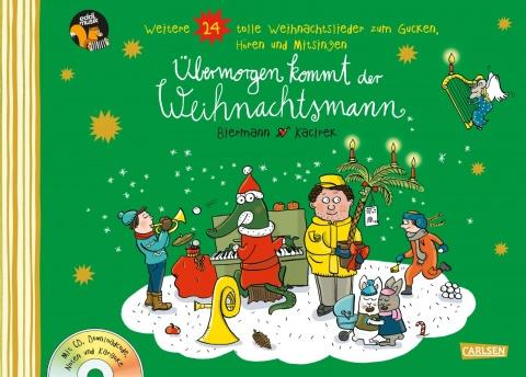 Bilderbuch mit Weihnachtsliedern: Übermorgen kommt der Weihnachtsmann