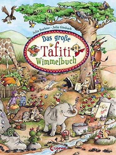 Bilderbuch mit Pappseiten: Das große Tafiti Wimmelbuch