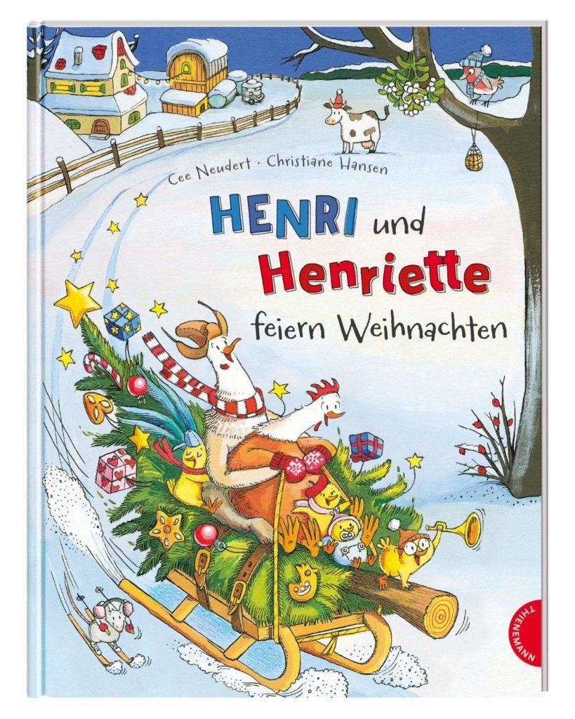 Bilderbuch mit lustigen Hühnern auf einem Schlitten: Henri und Henriette feiern Weihnachten