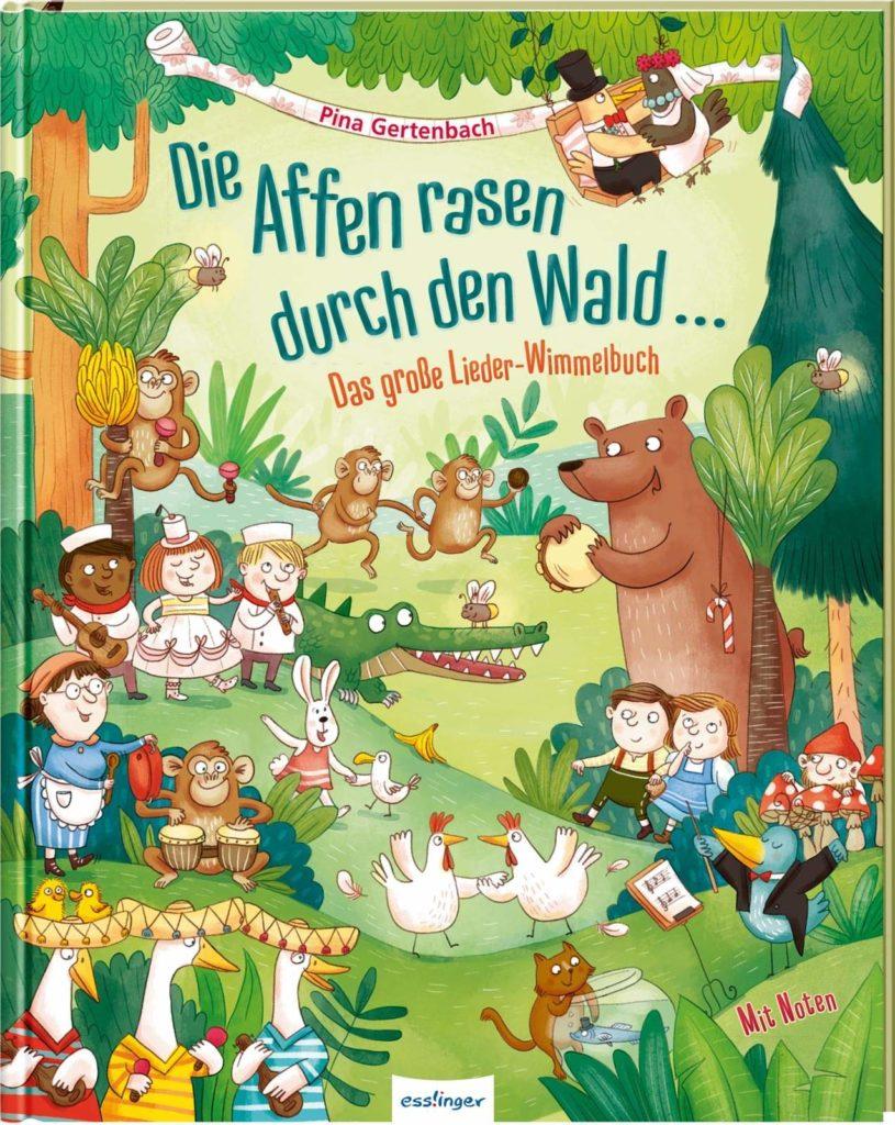 Lieder-Wimmelbuch für Kinder ab 3 Jahren: Die Affen rasen durch den Wald