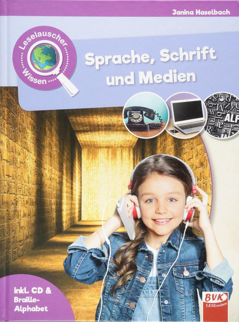 Leselauscher-Reihe: Sprache, Schrift und Medien