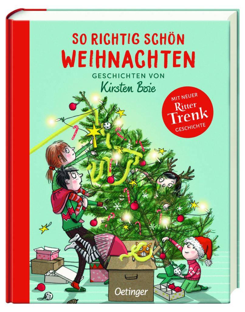 Dickes Weihnachtsbuch mit Geschichten von Kirsten Boie: So richtig schön Weihnachten