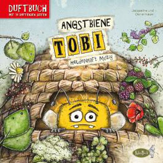 Bilderbuch mit Gerüchen: Angstbiene Tobi - Heldenhaft mutig