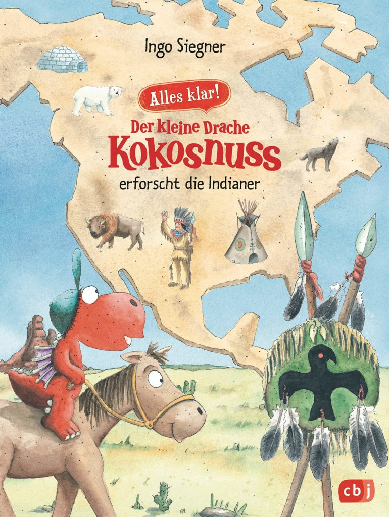 Sachbuch für Kinder: Alles klar! Der kleine Drache Kokosnuss erforscht die Indianer