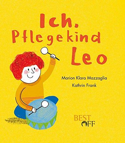 "Bilderbuch ""Ich, Pflgekind Leo"""