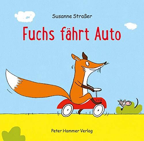 Bilderbuch von Susanne Straßer: Fuchs fährt Auto
