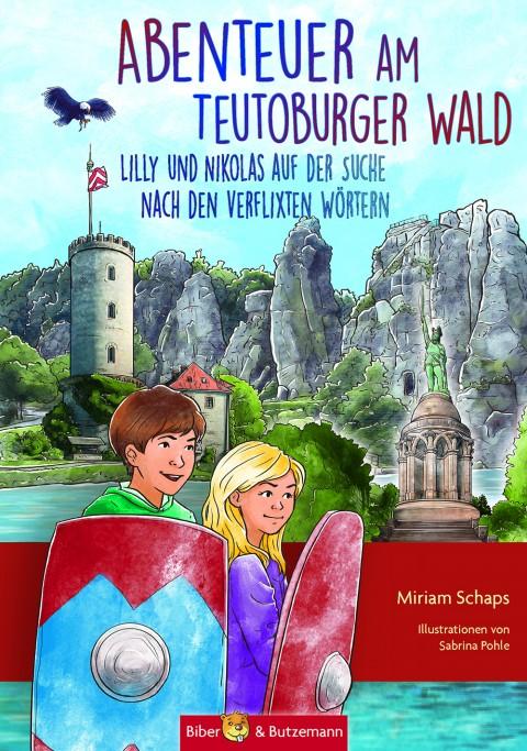 Kinderbuch: Abenteuer am Teutoburger Wald - Lilly und Nikolas auf der Suche nach den verflixten Wörtern
