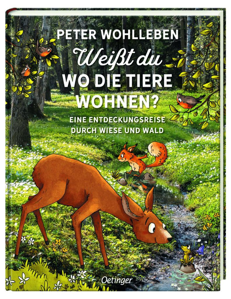 Sachbuch für Kinder von Peter Wohlleben: Weißt du, wo die Tiere wohnen?