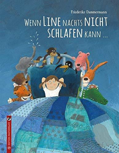 Bilderbuch: Wenn Line nachts nicht schlafen kann