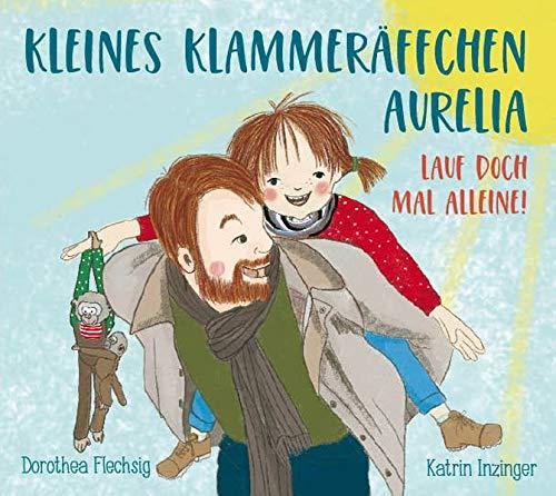 Bilderbuch: Kleines Klammeräffchen Aurelia