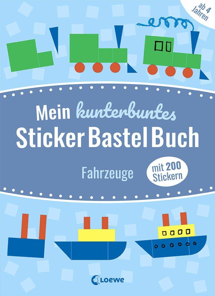 Mein kunterbuntes StickerBastelBuch - Fahrzeuge
