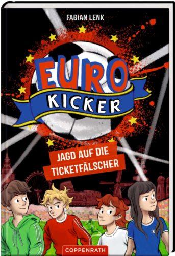 Kinderbuch für Fußballfans Euro Kicker - Jagd auf die Ticketfälscher