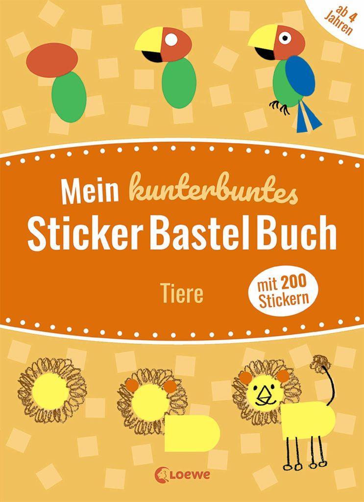 Mein kunterbuntes StickerBastelBuch -Tiere