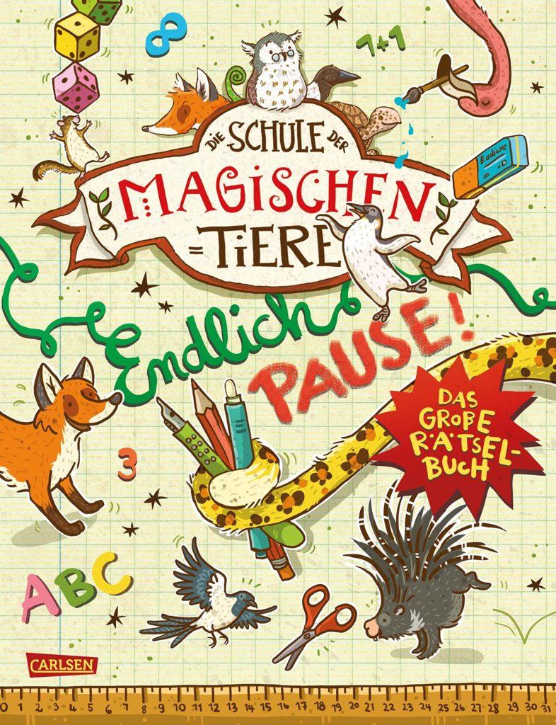 Die Schule der magischen Tiere - Endlich Pause! Das große Rätselbuch