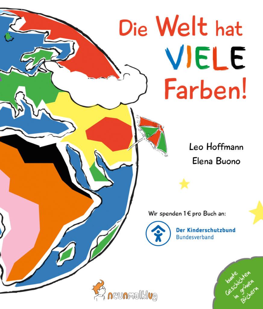 Bilderbuch: Die Welt hat viele Farben!