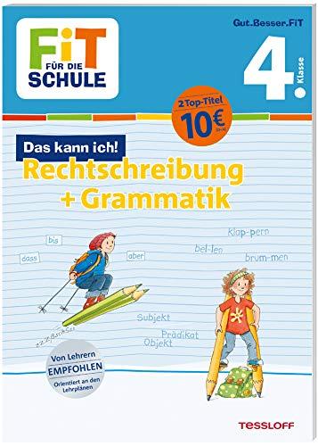 Fit für die Schule: Rechtschreibung und Grammatik (Klasse 4)