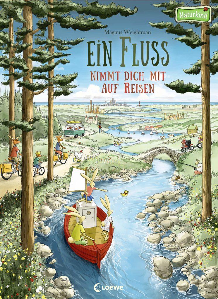 Bilderbuch: Ein Fluss nimmt dich mit auf Reisen