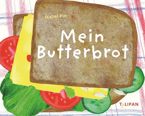 Bilderbuch: Mein Butterbrot