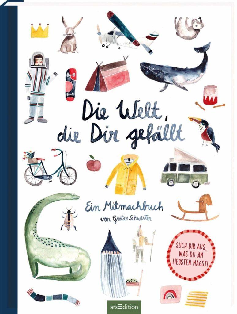 """Bilderbuch """"Die Welt, die dir gefällt"""""""