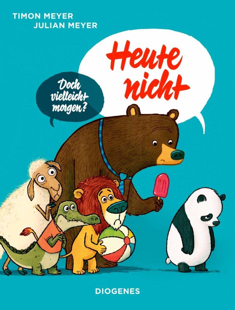 Bilderbuch: Heute nicht - Doch vielleicht morgen?