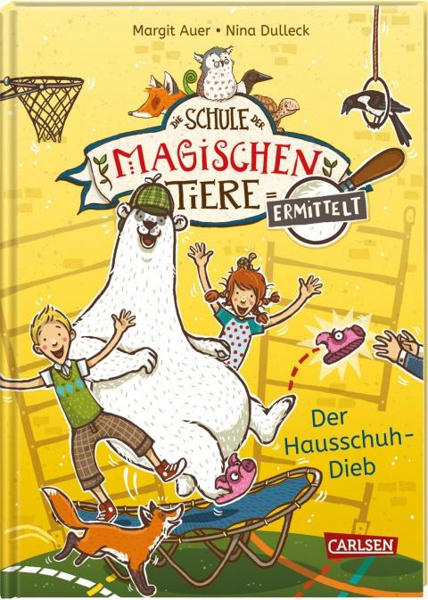 Die Schule der magischen Tiere - Ermittelt: Der Hausschuh-Dieb