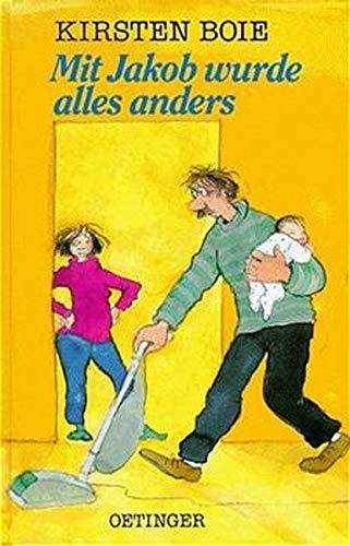 Kinderbuch: Mit Jakob wurde alles anders